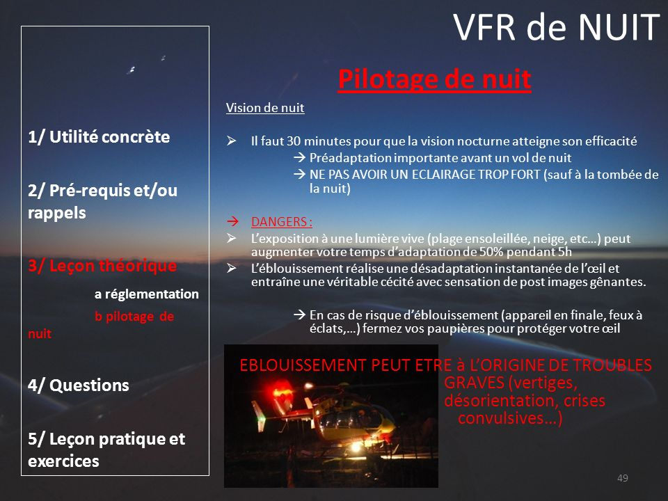 VFR de NUIT Pilotage de nuit 1/ Utilité concrète