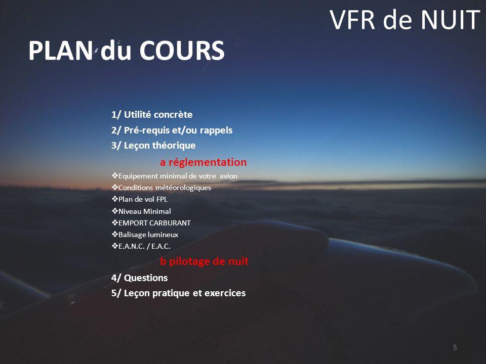 VFR de NUIT PLAN du COURS 1/ Utilité concrète