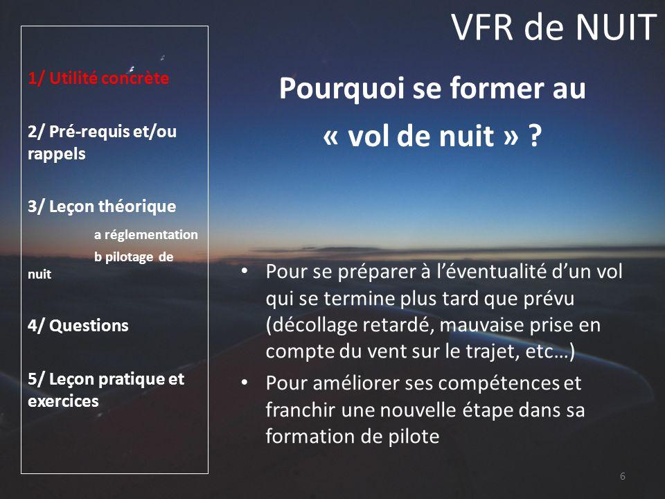 VFR de NUIT Pourquoi se former au « vol de nuit »