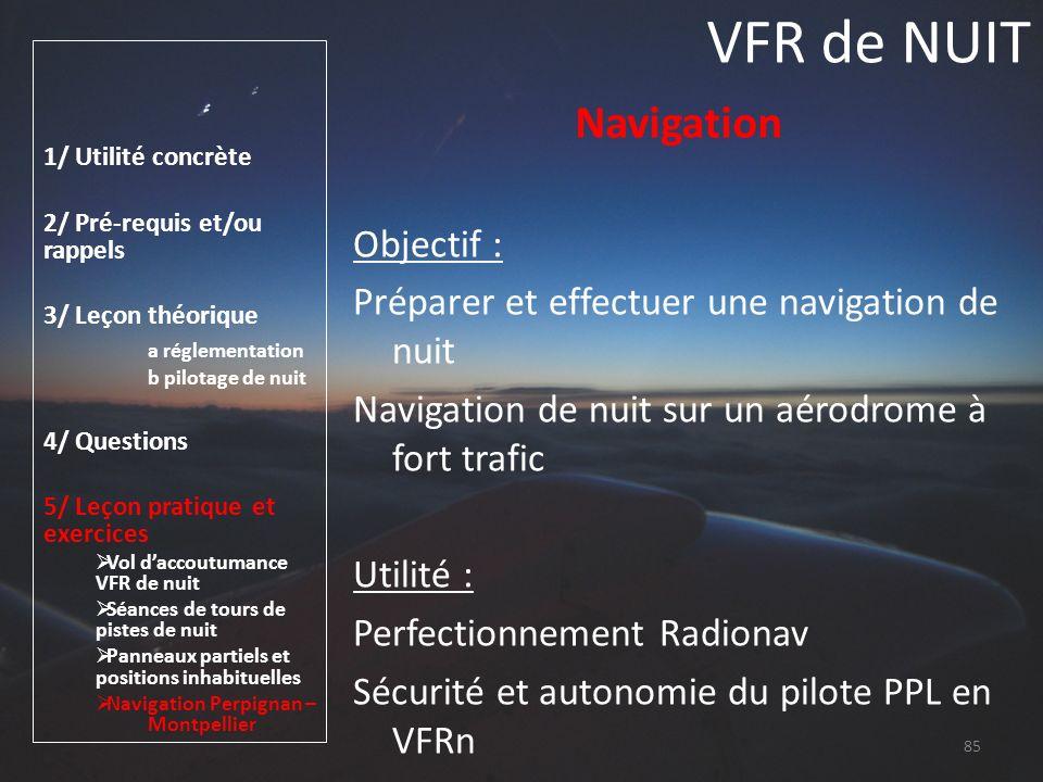 VFR de NUIT Navigation Objectif :