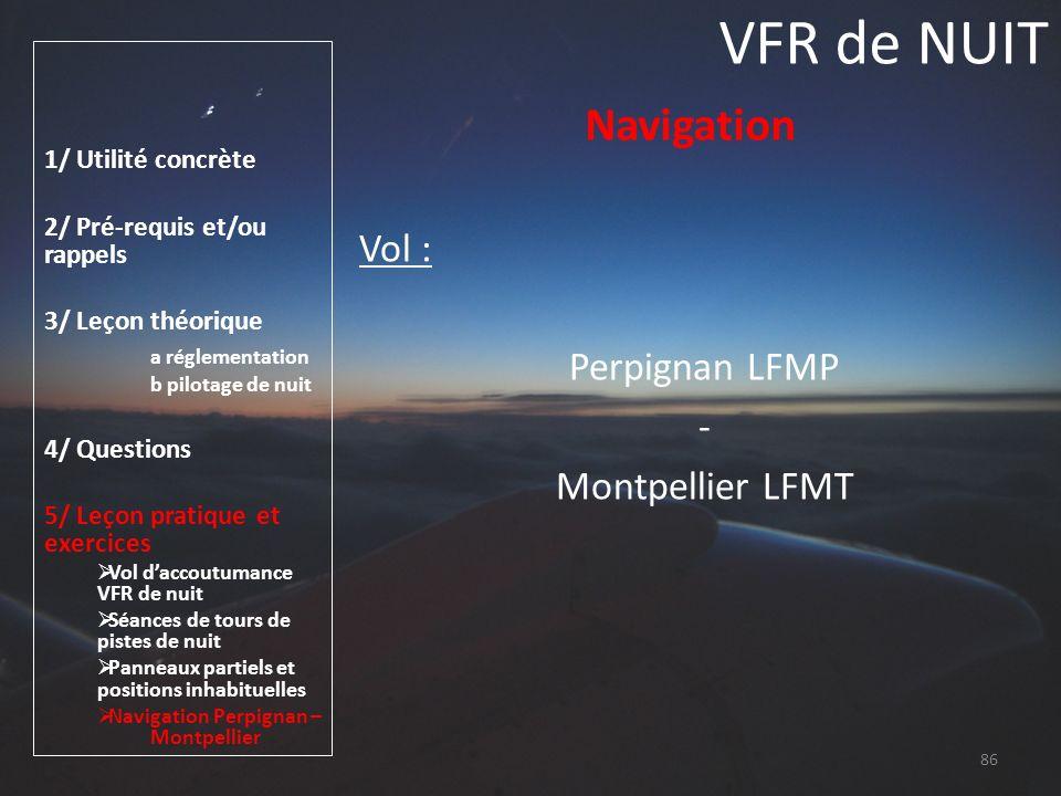 VFR de NUIT Navigation Vol : Perpignan LFMP - Montpellier LFMT