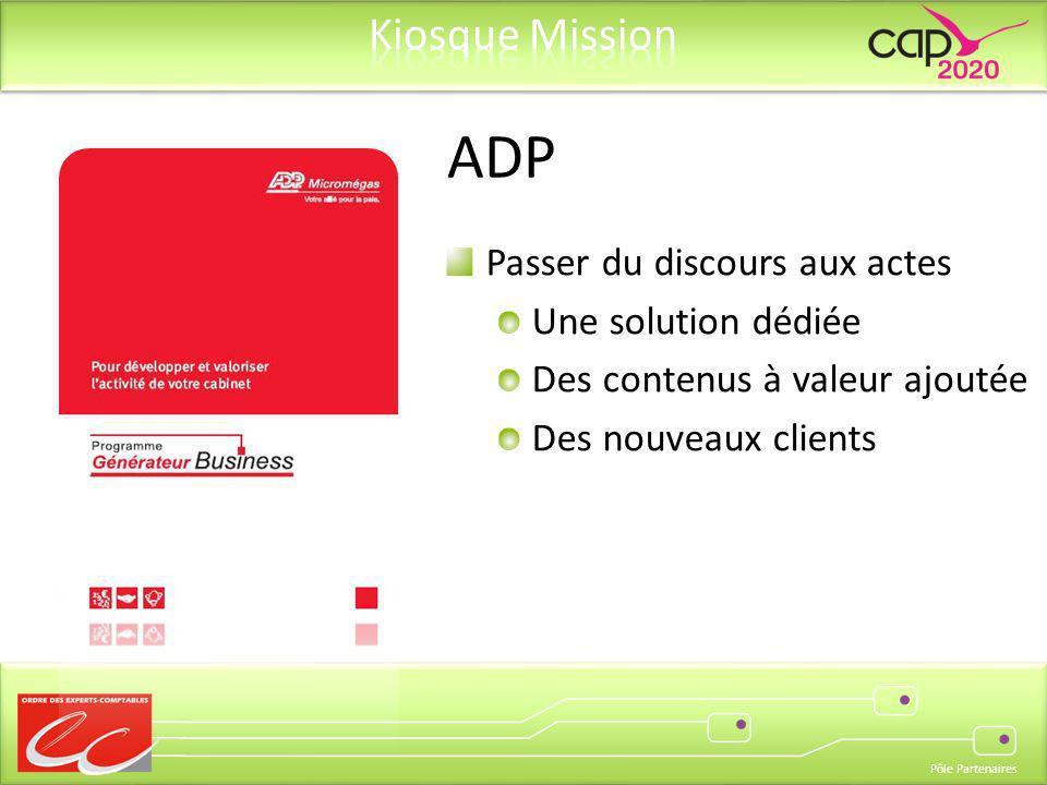 ADP Passer du discours aux actes Une solution dédiée
