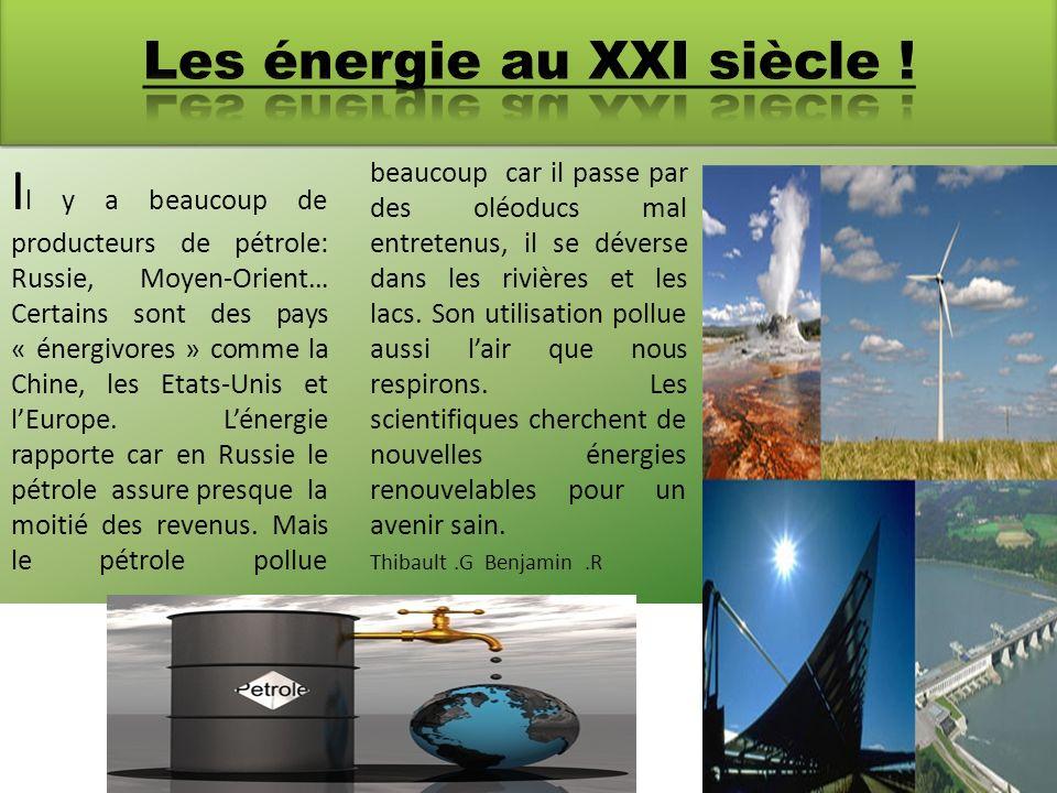 Les énergie au XXI siècle !