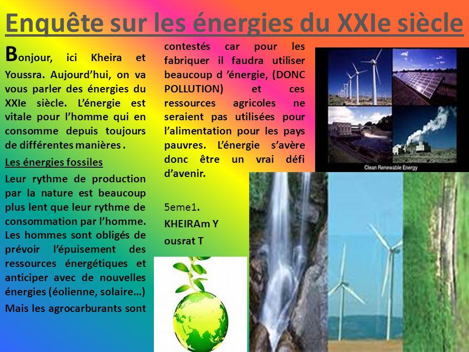 Enquête sur les énergies du XXIe siècle