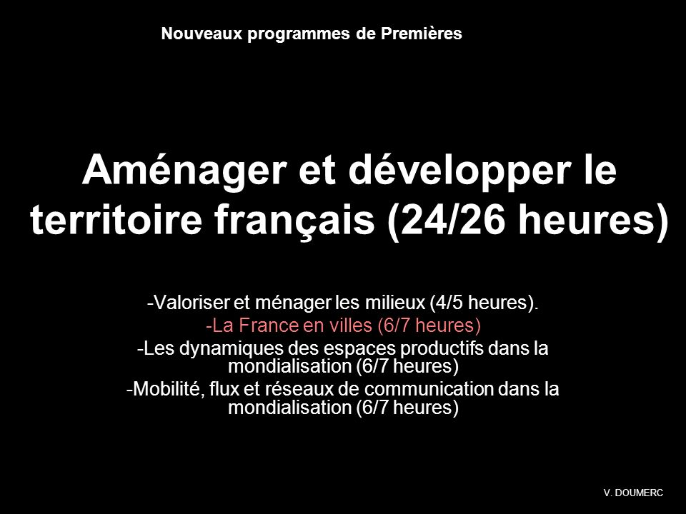Aménager et développer le territoire français (24/26 heures)