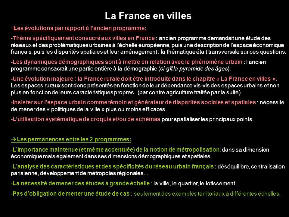 La France en villes Les évolutions par rapport à l'ancien programme: