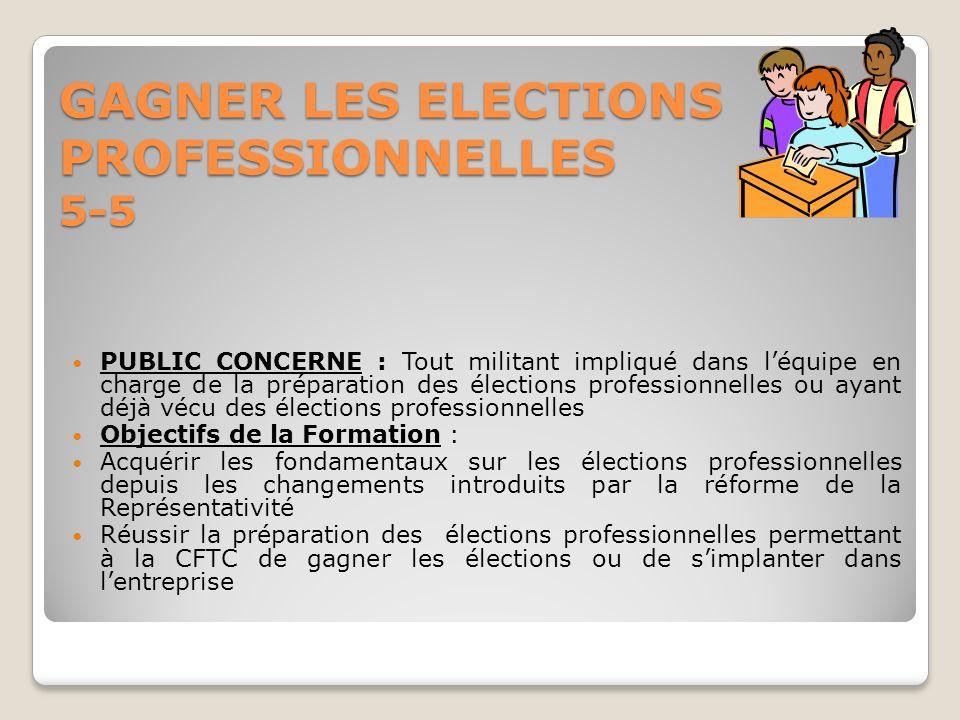 GAGNER LES ELECTIONS PROFESSIONNELLES 5-5