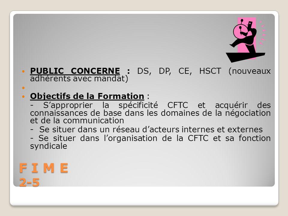 PUBLIC CONCERNE : DS, DP, CE, HSCT (nouveaux adhérents avec mandat)