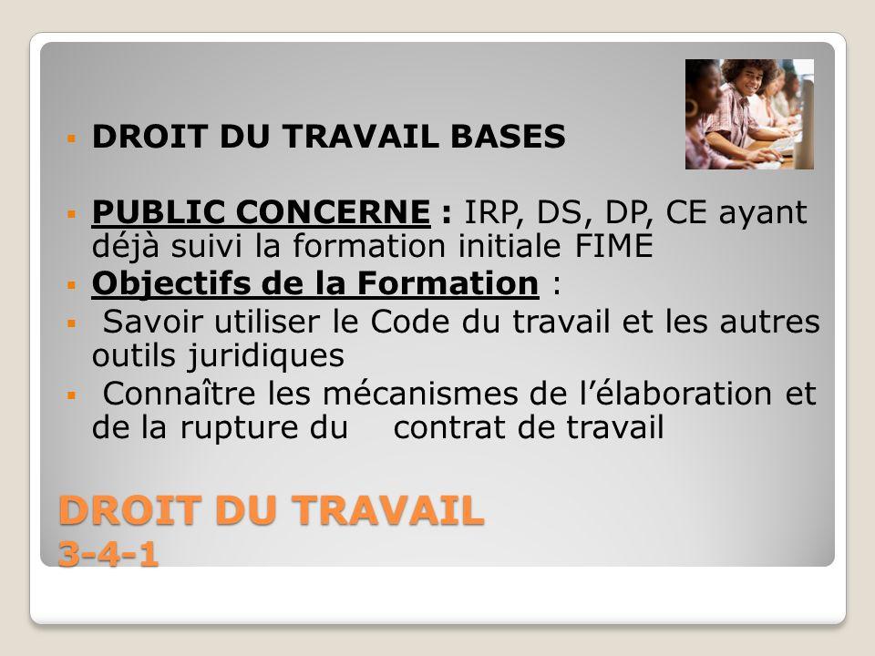 DROIT DU TRAVAIL 3-4-1 DROIT DU TRAVAIL BASES