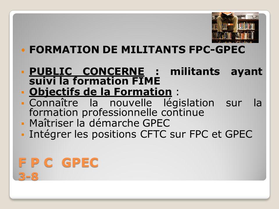 F P C GPEC 3-8 FORMATION DE MILITANTS FPC-GPEC