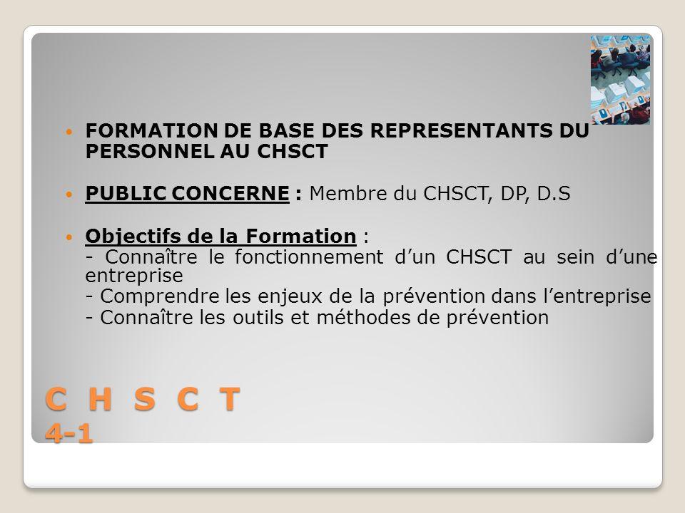 C H S C T 4-1 FORMATION DE BASE DES REPRESENTANTS DU
