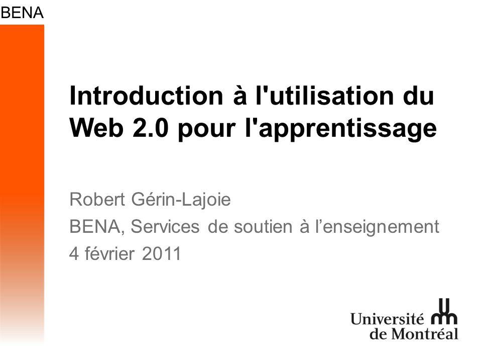 Introduction à l utilisation du Web 2.0 pour l apprentissage