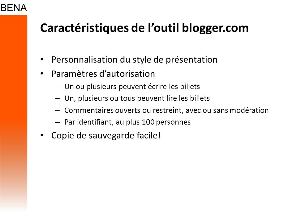 Caractéristiques de l'outil blogger.com