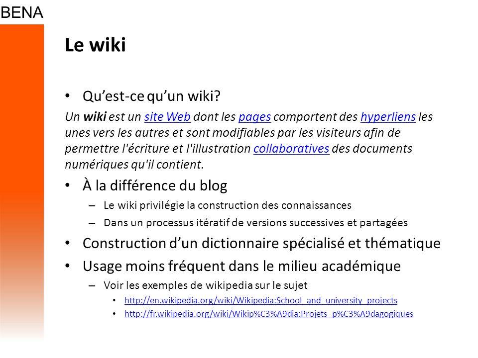 Le wiki Qu'est-ce qu'un wiki À la différence du blog