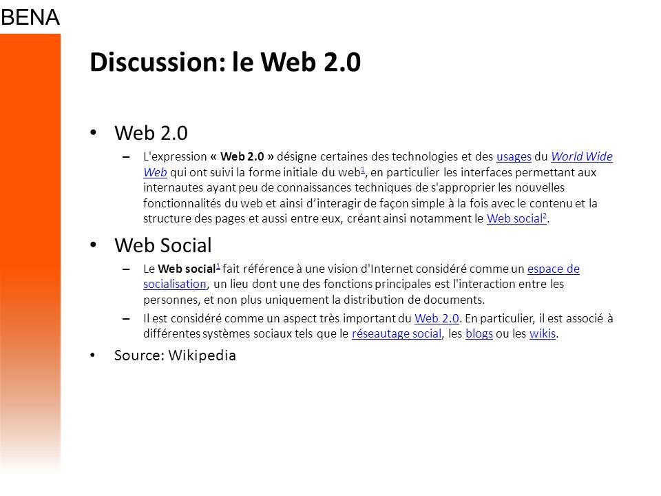 Discussion: le Web 2.0 Web 2.0 Web Social Source: Wikipedia