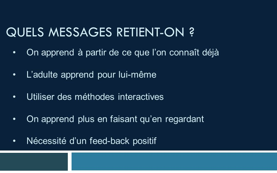 Quels messages retient-on