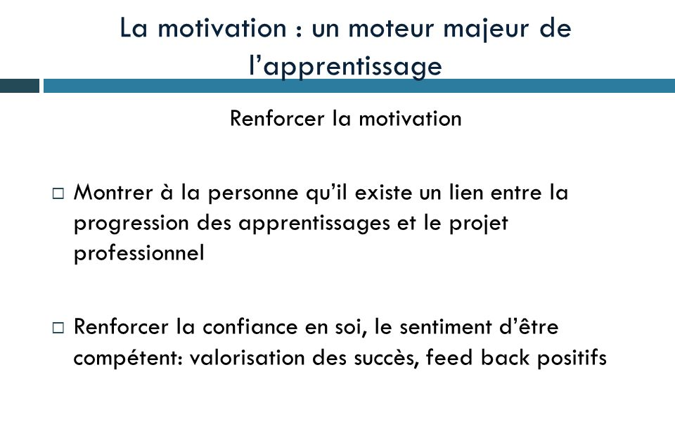 La motivation : un moteur majeur de l'apprentissage