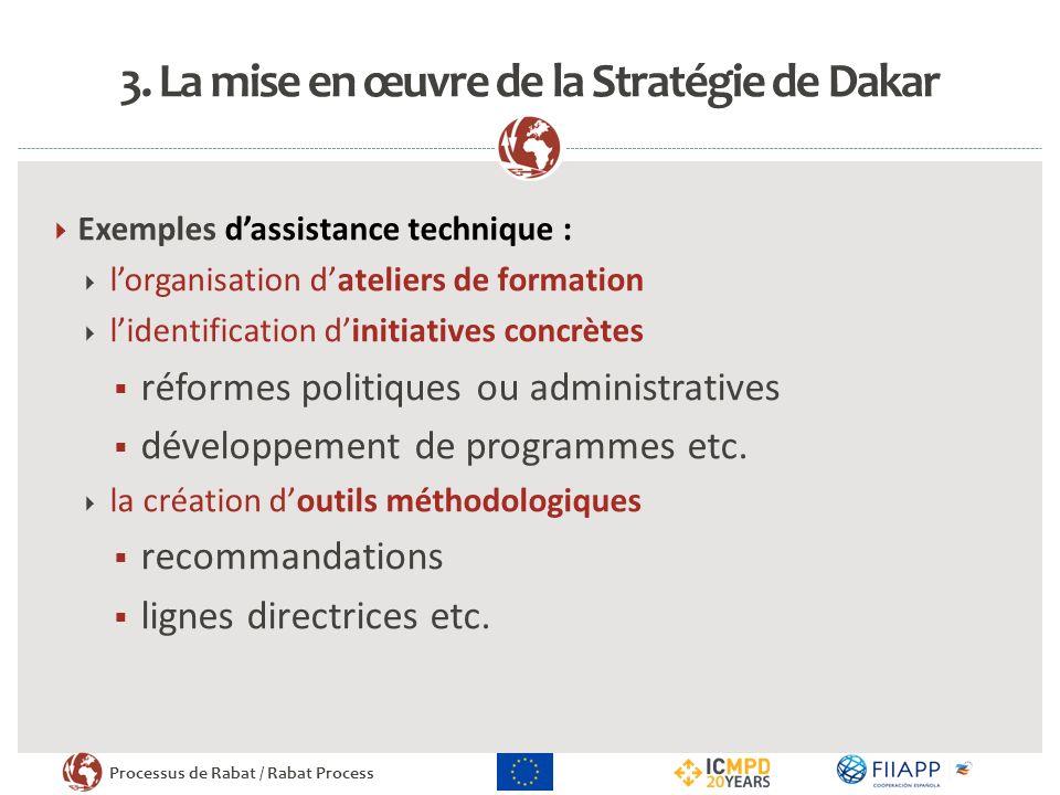 3. La mise en œuvre de la Stratégie de Dakar