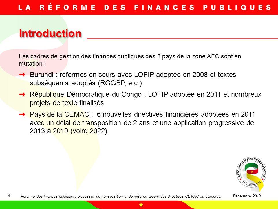 07/03/11 Introduction. Les cadres de gestion des finances publiques des 8 pays de la zone AFC sont en mutation :