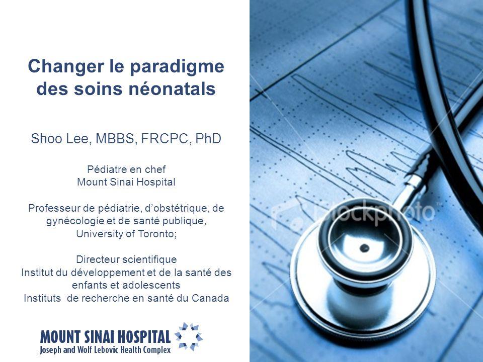 Changer le paradigme des soins néonatals