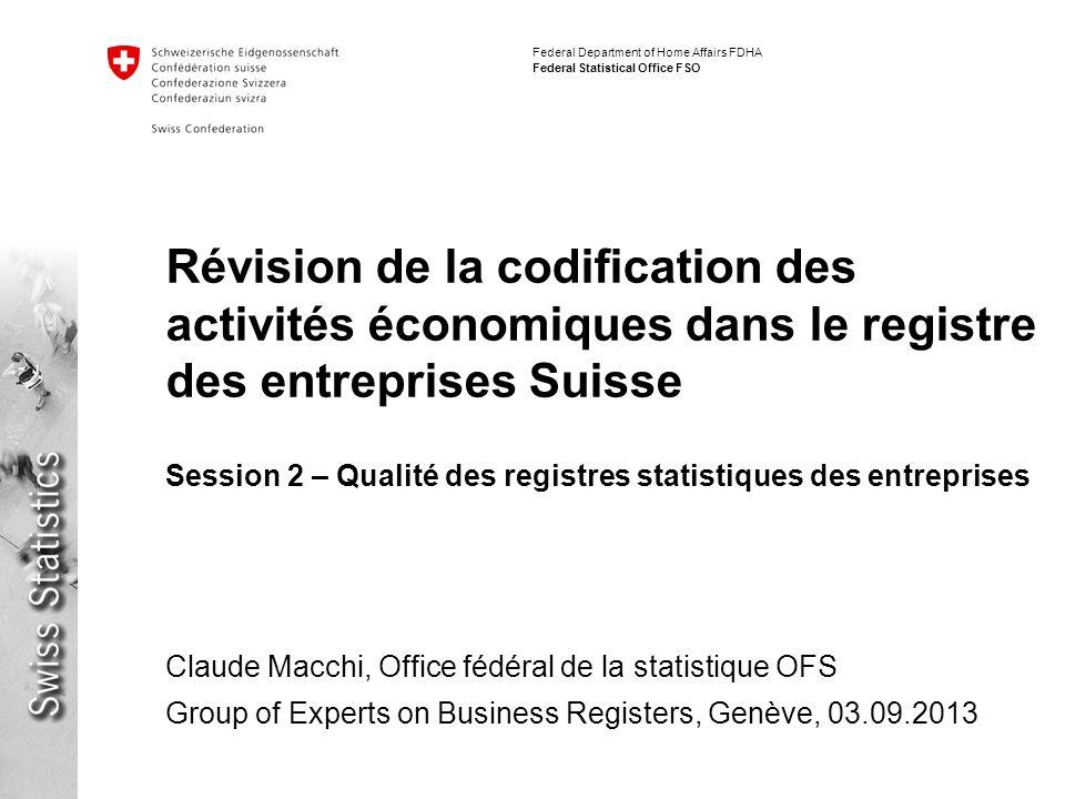 Révision de la codification des activités économiques dans le registre des entreprises Suisse