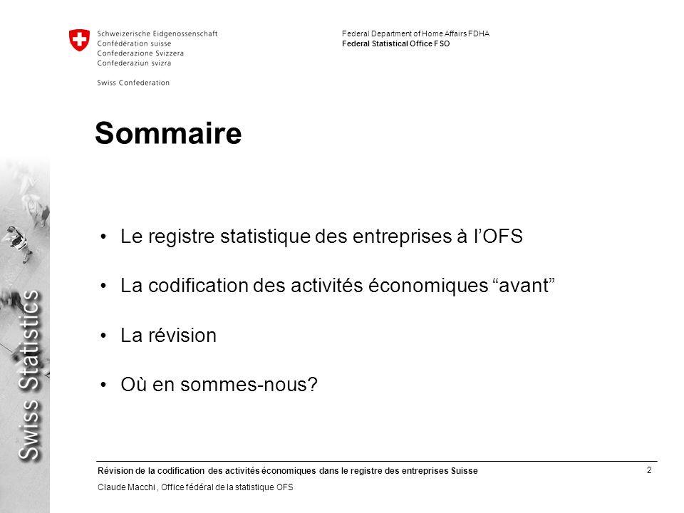 Sommaire Le registre statistique des entreprises à l'OFS
