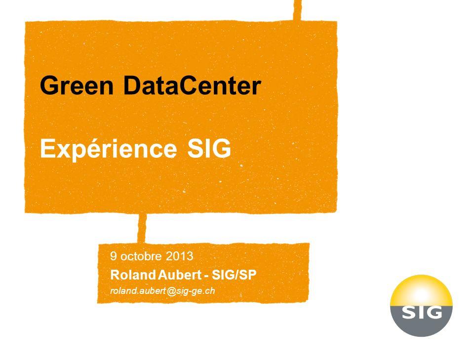 Green DataCenter Expérience SIG