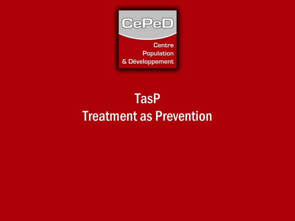 TasP Treatment as Prevention