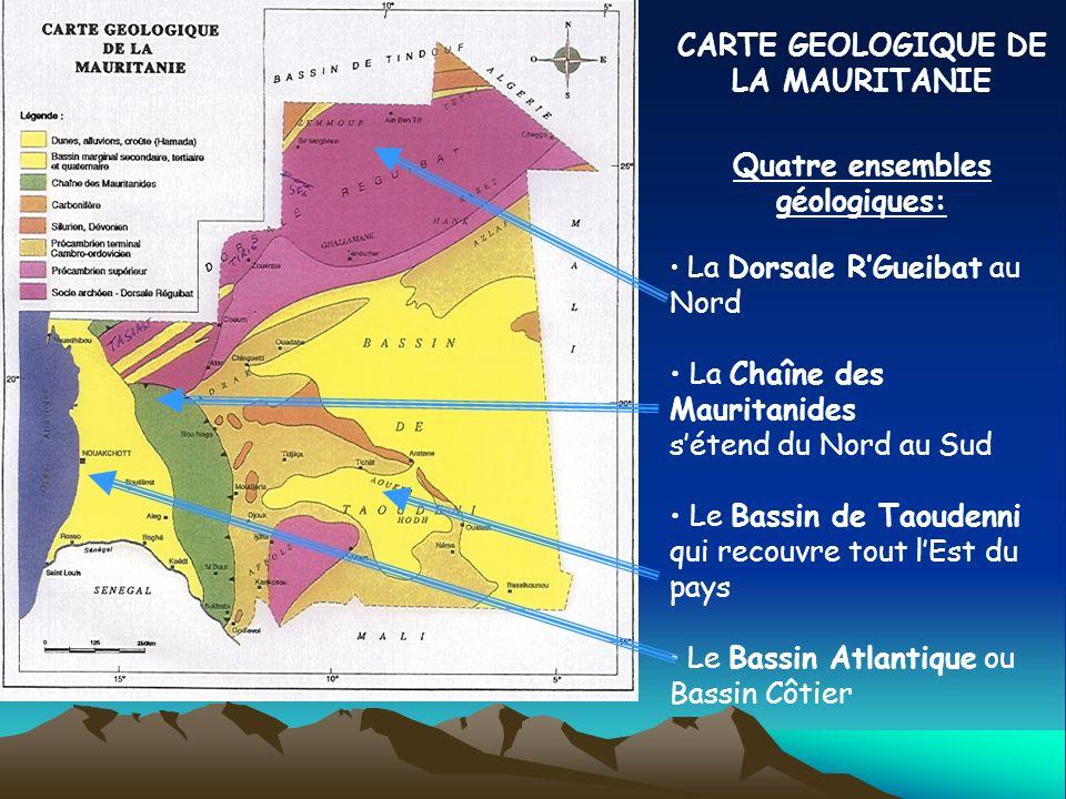 CARTE GEOLOGIQUE DE LA MAURITANIE Quatre ensembles géologiques: