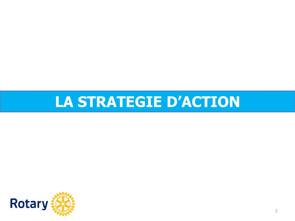 LA STRATEGIE D'ACTION