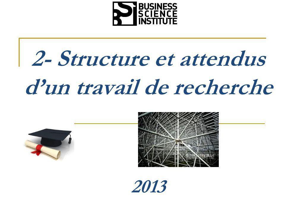 2- Structure et attendus d'un travail de recherche 2013