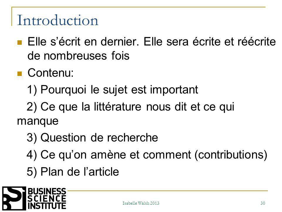 Introduction Elle s'écrit en dernier. Elle sera écrite et réécrite de nombreuses fois. Contenu: 1) Pourquoi le sujet est important.