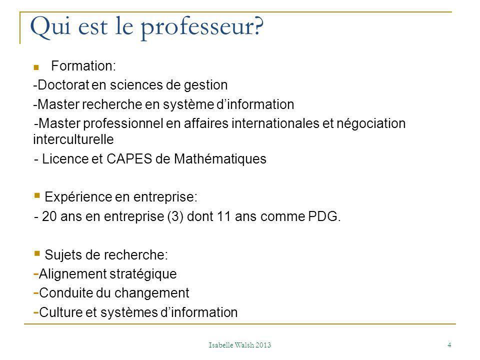 Qui est le professeur Formation: -Doctorat en sciences de gestion