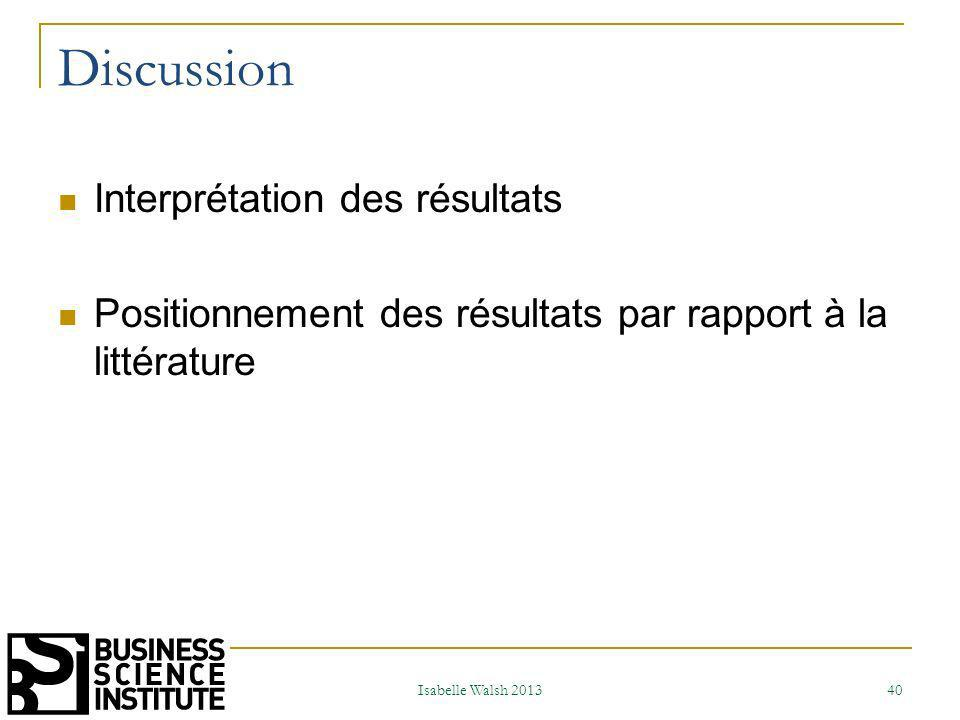 Discussion Interprétation des résultats