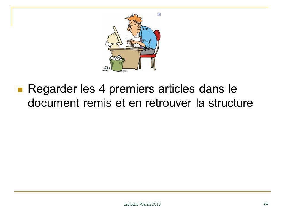 Regarder les 4 premiers articles dans le document remis et en retrouver la structure