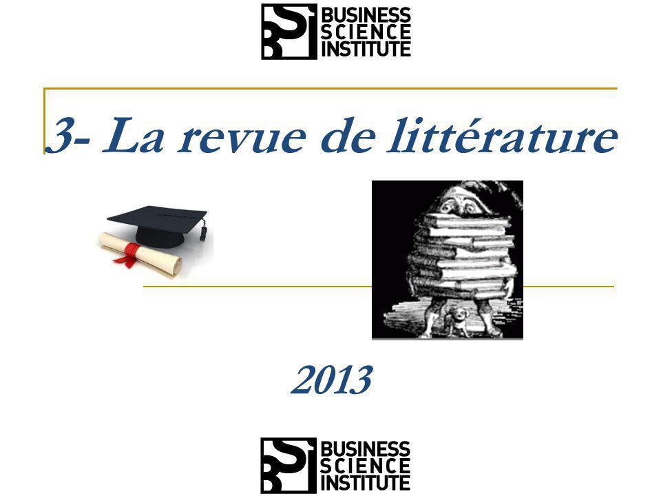 3- La revue de littérature 2013