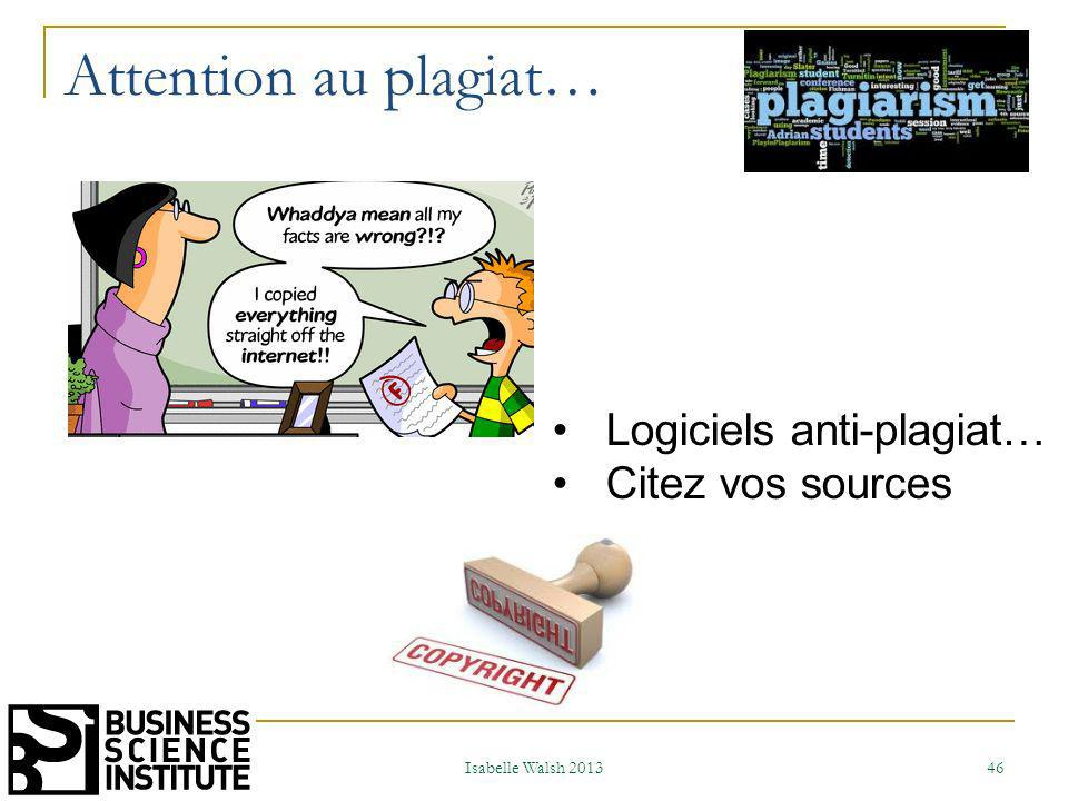 Attention au plagiat… Logiciels anti-plagiat… Citez vos sources