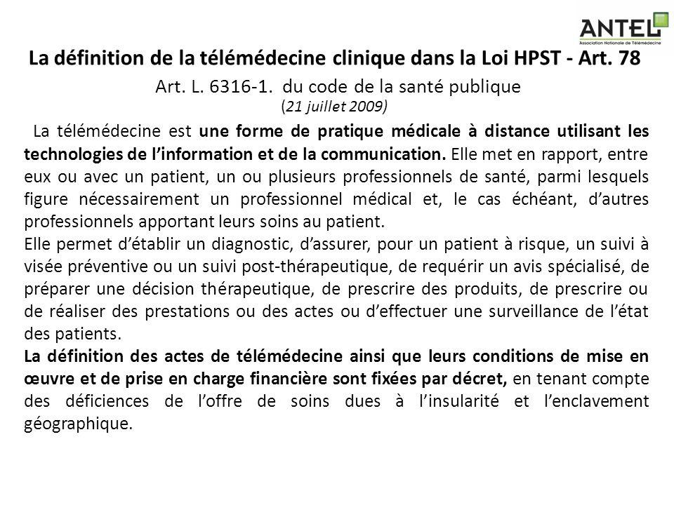 La définition de la télémédecine clinique dans la Loi HPST - Art