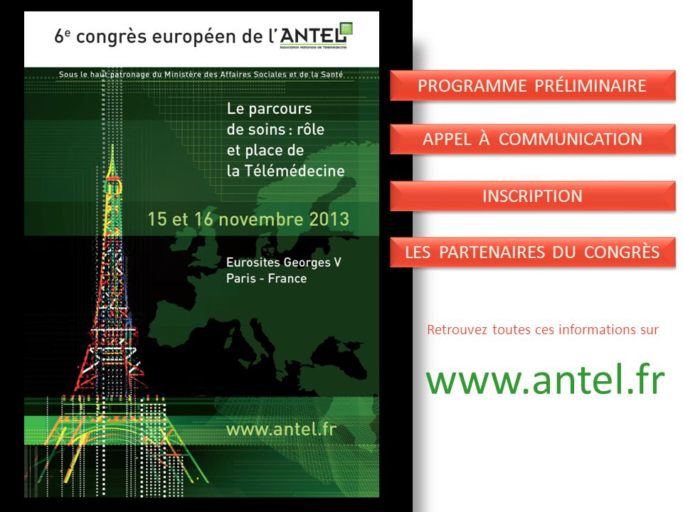 www.antel.fr Programme préliminaire Appel à communication Inscription