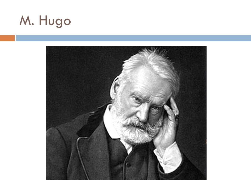 M. Hugo