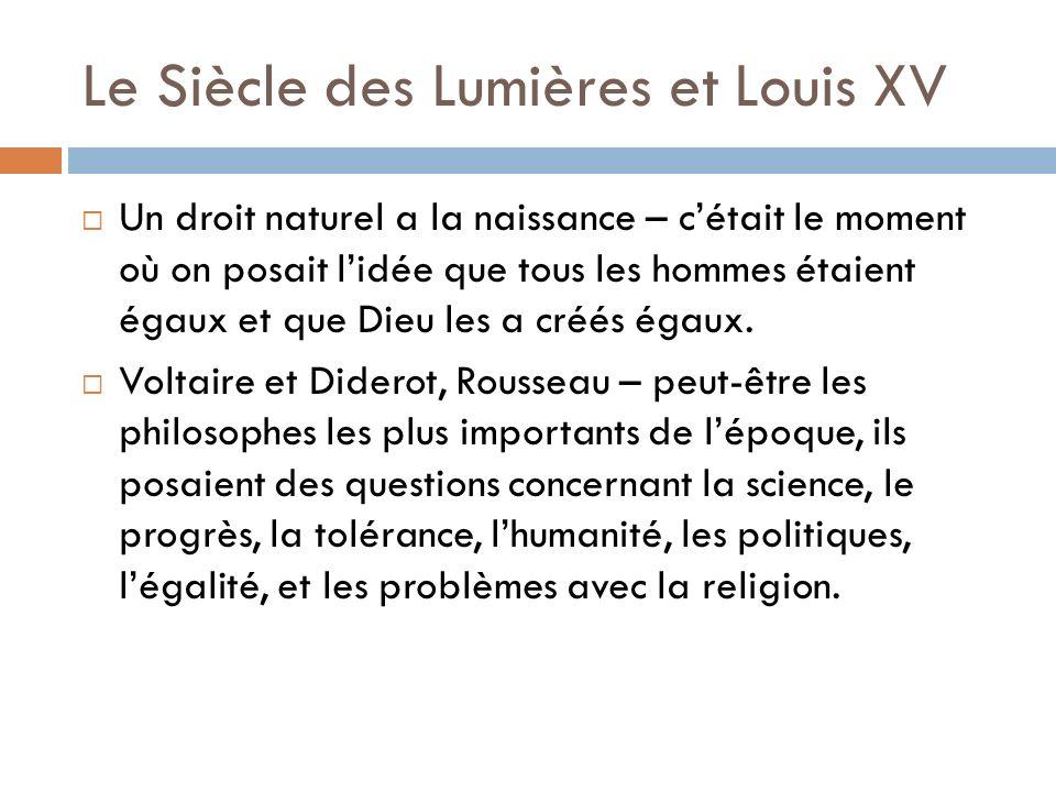 Le Siècle des Lumières et Louis XV