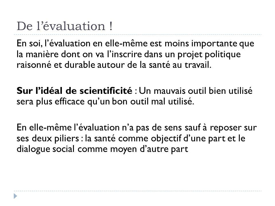 De l'évaluation !