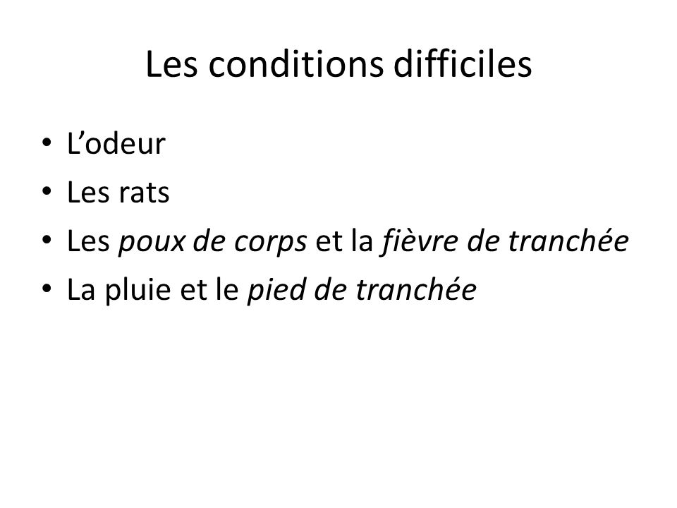 Les conditions difficiles