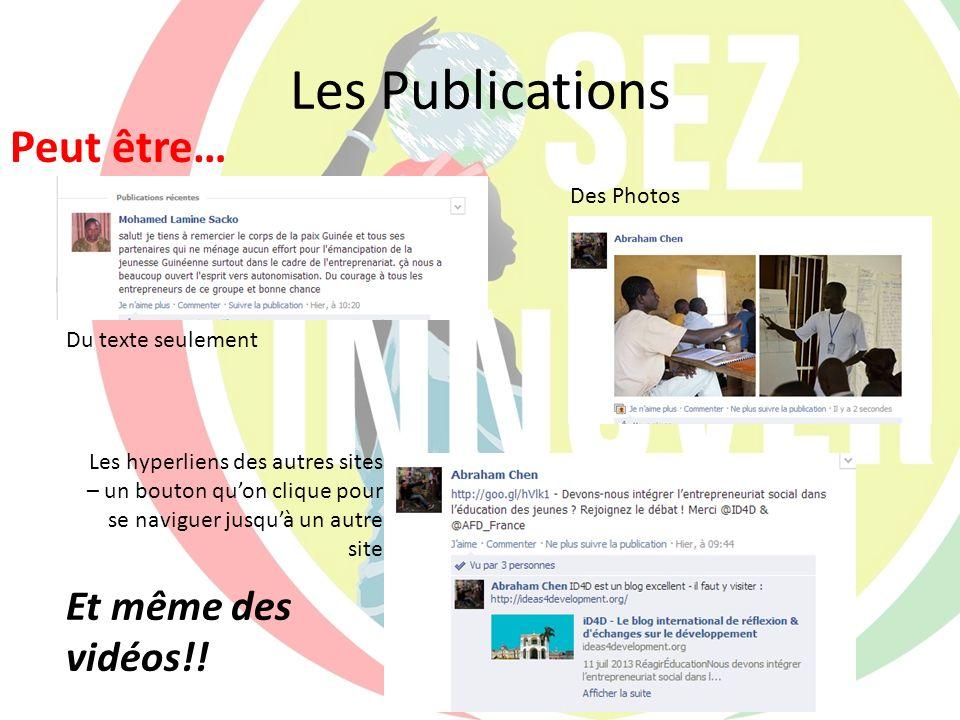 Les Publications Peut être… Et même des vidéos!! Des Photos