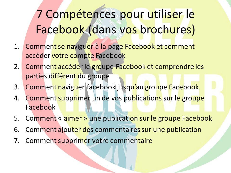 7 Compétences pour utiliser le Facebook (dans vos brochures)