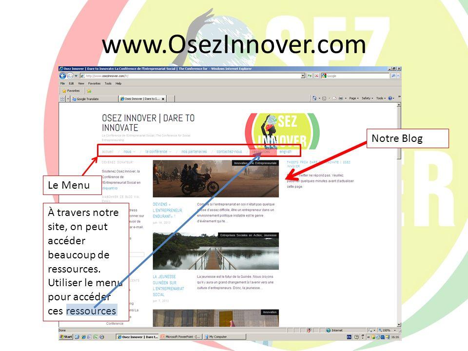 www.OsezInnover.com Notre Blog Le Menu