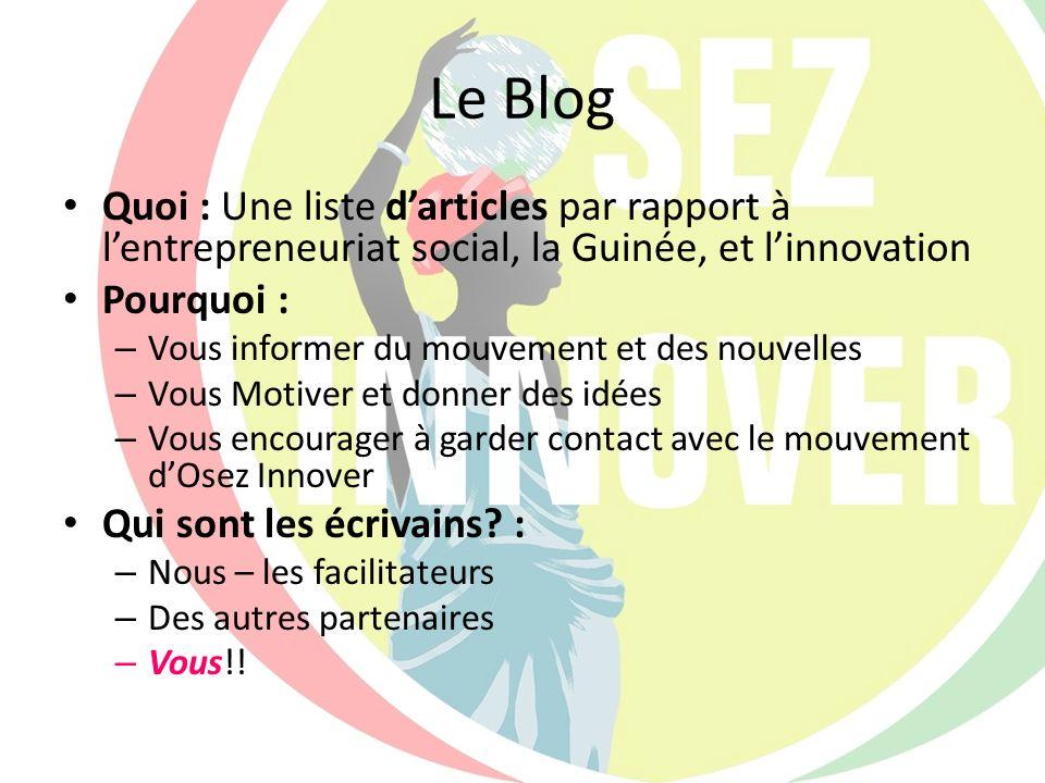 Le Blog Quoi : Une liste d'articles par rapport à l'entrepreneuriat social, la Guinée, et l'innovation.