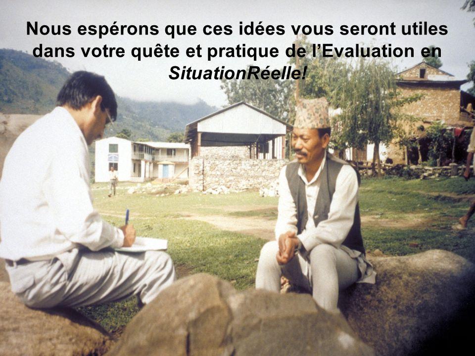 Nous espérons que ces idées vous seront utiles dans votre quête et pratique de l'Evaluation en SituationRéelle!