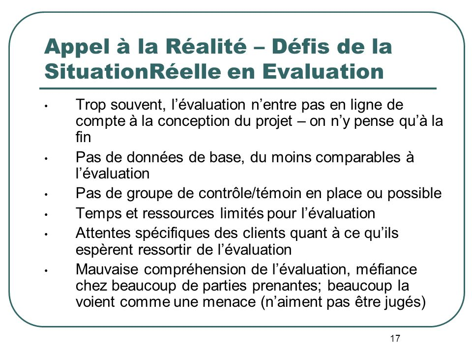 Appel à la Réalité – Défis de la SituationRéelle en Evaluation