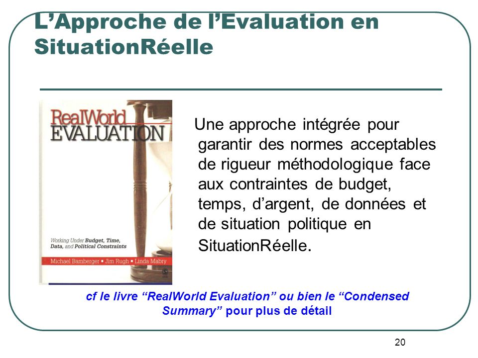 L'Approche de l'Evaluation en SituationRéelle